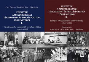 """Megjelent Cora Zolán – Kiss Mária Rita – Olasz Lajos kétkötetes munkája, a """"Fejezetek a magyarországi társadalom és szociálpolitika történetéből I-II."""""""